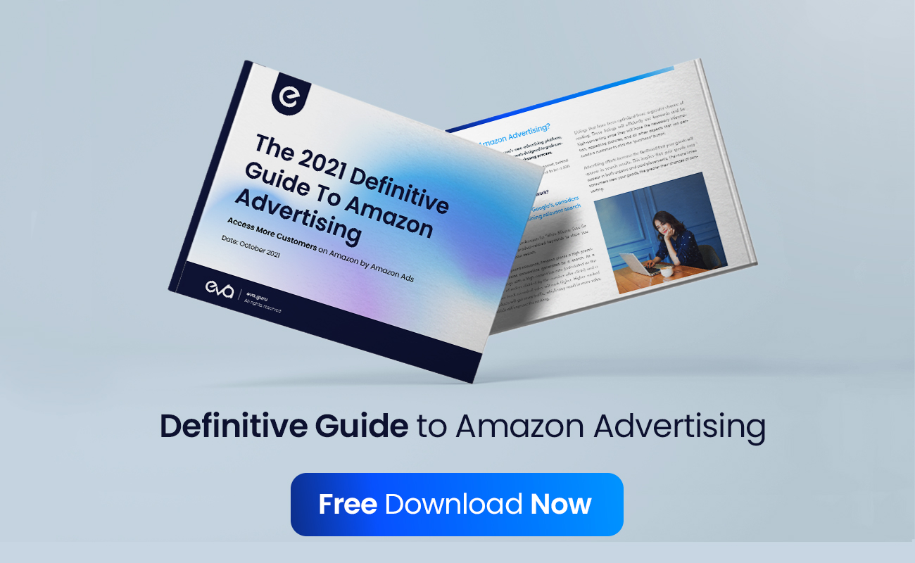 The 2021 Definitive Guide to Amazon Advertising